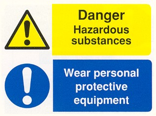 Hazardous substances / Wear personal protective equipment / COSHH