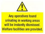 Any operatives found urinating