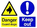 Danger Guard dog / Keep out