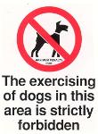 Exercising dogs strictly forbidden penalty fine