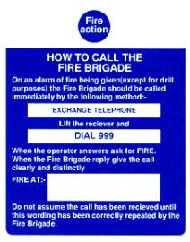 Fire Action / How to call the fire brigade
