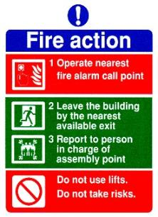 Fire Action / Operate nearest fire alarm call point