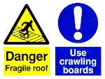 Danger Fragile roof / Use crawing boards
