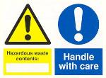 Hazardous waste contents / Handle with care