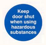 Keep door shut when using hazardous substances