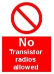 No transistor radios allowed