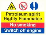 Petroleum spirit. Highly flammable / No smoking / Switch off engine