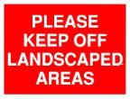 Please keep off landscaped area