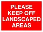 Please keep off landscaped areas