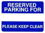 Reserved parking please keep clear