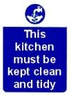 This kitchen must be kept clean and tidy