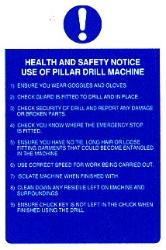 Health and safety notice. Use of pillar drill machine.