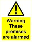 Warning These premises are alarmed