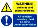 Warning Vehicles and plant reversing / All vehicles reversing must be done under supervision