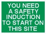 YOU NEED A SITE SAFETY INDUCTION TO START WORK ON THIS SITE